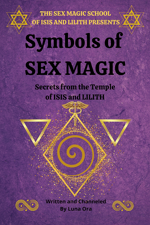 Symbols os Sex Magic- Signed Copy