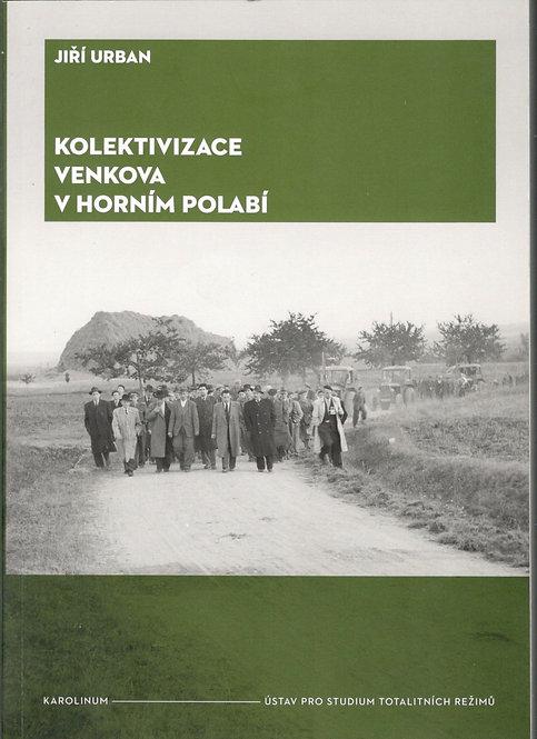 Urban Jiří, Kolektivizace venkova v Horním Polabí