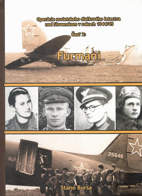 Bursa S., Operácie sovietskeho diaľkového letectva. Časť 2 : Furmani