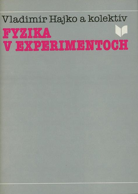 Hajko Vladimír, Fyzika v experimentoch