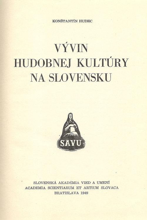 Hudec Konštantín, Vývin hudobnej kultúry na Slovensku