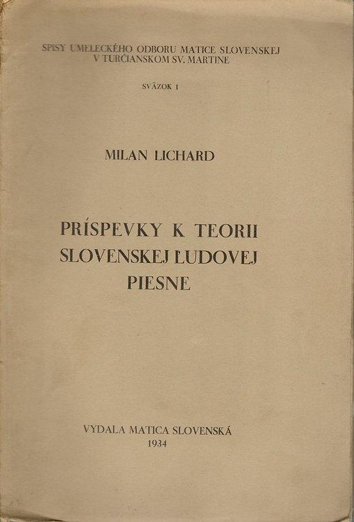 Lichard Milan, Príspevky k teorii slovenskej ľudovej piesne