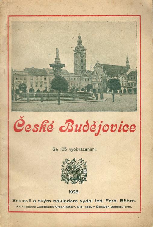Böhm Ferd., České Budejovice se 105 vyobrazeními