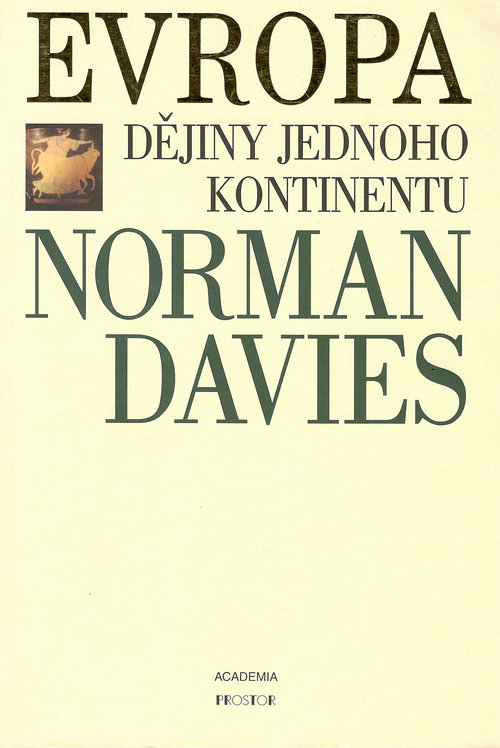 Davies Norman, Evropa. Dějiny jednoho kontinentu