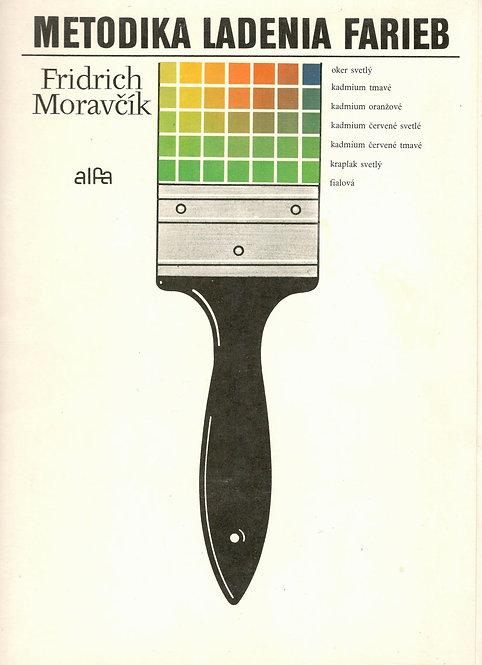 Moravčík Fridrich, Metodika ladenia farieb