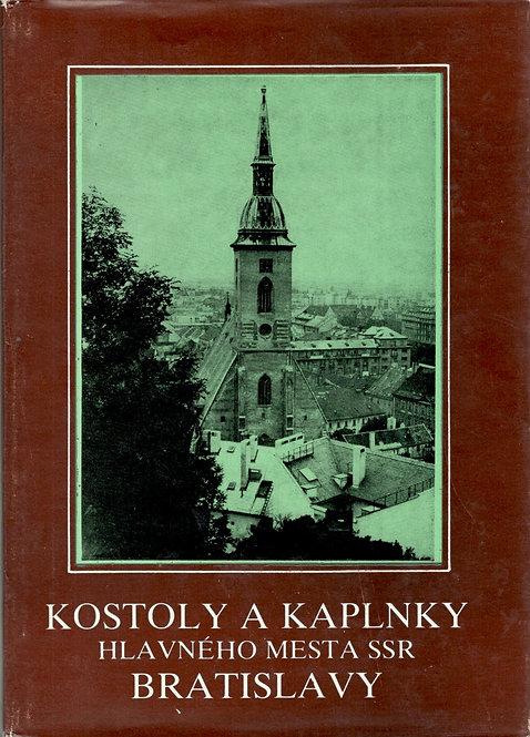 Bagin A. - Krajči J., Kostoly a kaplnky hlavného mesta SSR Bratislavy
