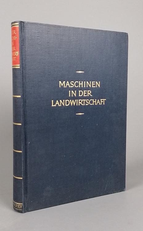 Segler Georg, Maschinen in der Landwirtschaft