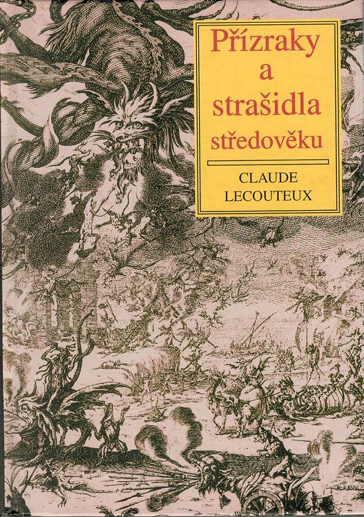 Lecouteux Claude, Přízraky a strašidla středověku