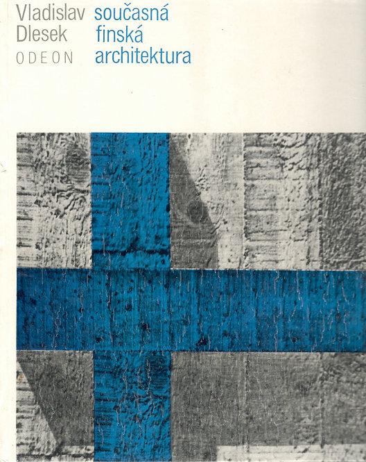 Dlesek Vladislav, Současná finská architektura