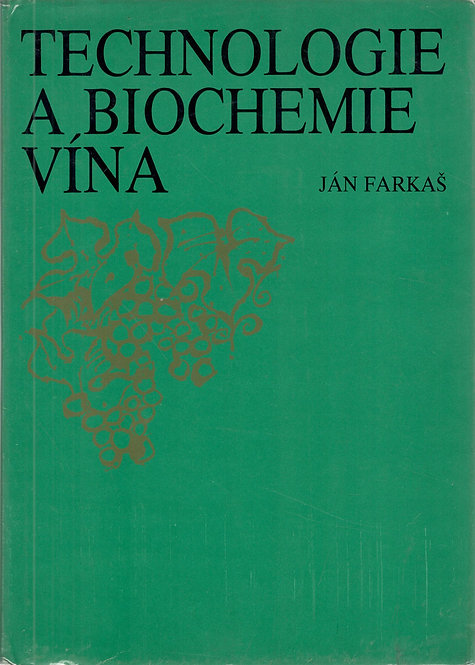Farkaš Ján, Technologie a biochemie vína
