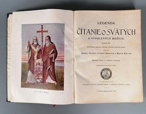 Legenda čili čítanie o svätých a vyvolených Božích, sväzok III.