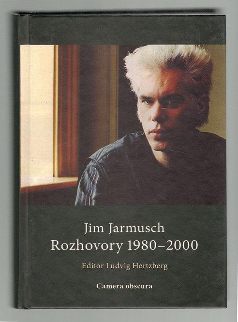 Hertzberg Ludvig, Jim Jarmusch - Rozhovory 1980 - 2000