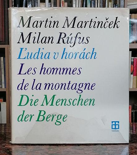 Martinček Martin - Rúfus Milan, Ľudia v horách