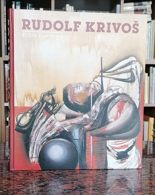 Kubíková Klára, Rudolf Krivoš