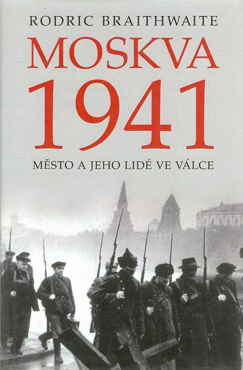 Braithwaite Rodric, Moskva 1941