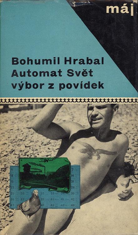 Hrabal Bohumil, Automat svět, Výbor z povídek