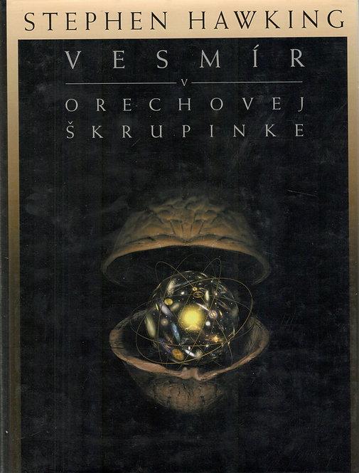 Hawking Stephen, Vesmír v orechovej škrupinke