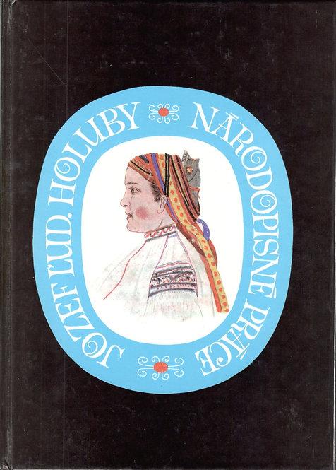 Holuby Jozef Ľud., Národopisné práce r. 1993