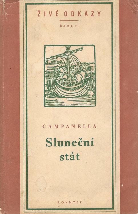 Campanella, Sluneční stát