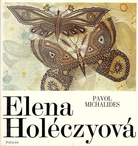 Michalides Pavol, Elena Holéczyová