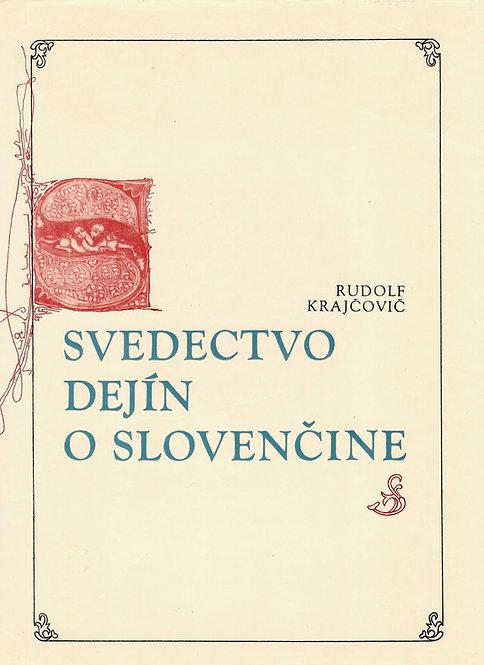 Krajčovič Rudolf, Svedectvo dejín o slovenčine