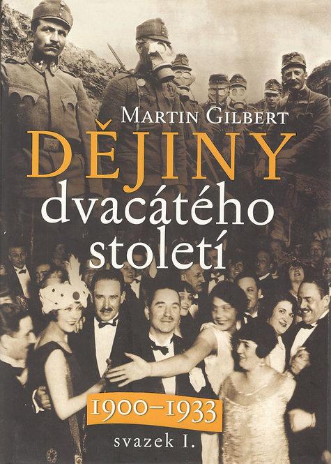 Gibert Martin, Dějiny dvacáteho století 1900-1933