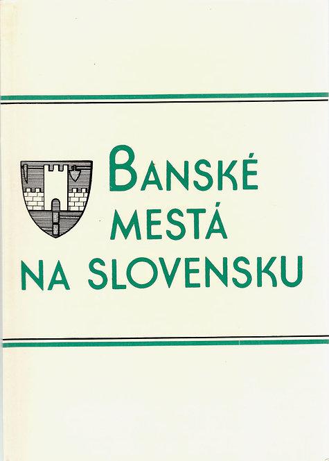 Banské mestá na Slovensku
