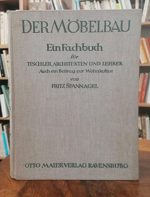 Der Möbelbau: Ein Fachbuch für Tischler, Architekten und Lehrer