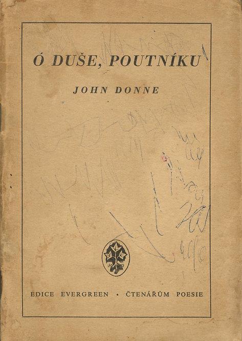 Donne John, Ó duše, poutníku