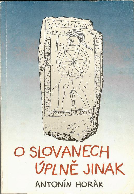 Horák Antonín, O Slovanech úplně jinak