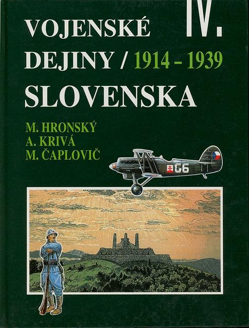 Vojenské dejiny Slovenska IV. 1914 - 1939