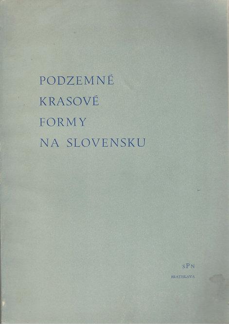 Podzemné krasové formy na Slovensku