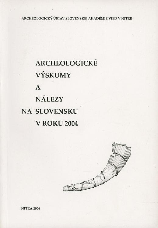 Archeologické výskumy a nálezy na Slovensku v roku 2004