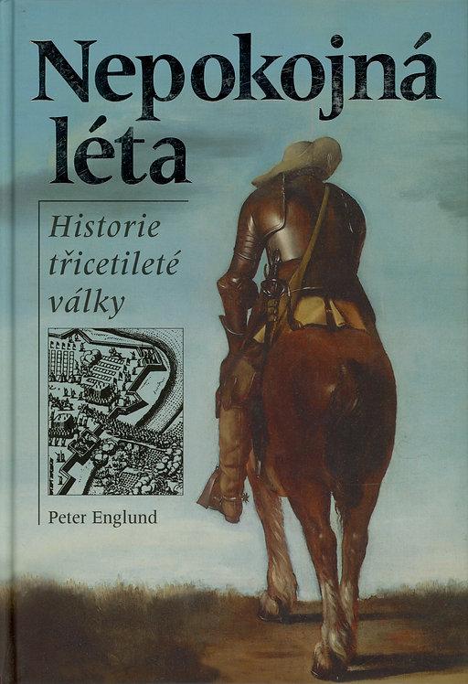 Englund Peter, Nepokojná léta, Historie třicetileté války
