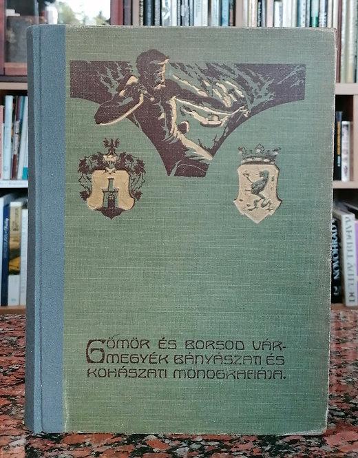 Bányászati és Kohászati Monografiája