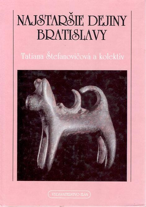 Štefanovičová Tatiana, Najstaršie dejiny Bratislavy