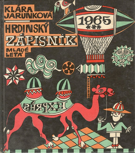Jarunková Klára, Hrdinský zápisník (1965)