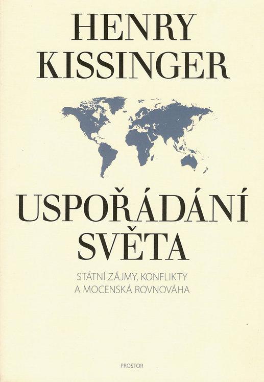 Kissinger Henry, Uspořádání světa