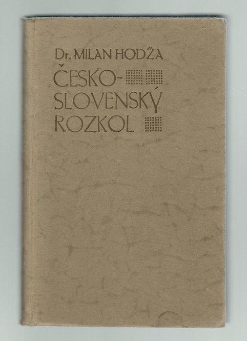 Hodža Milan Dr., Česko - slovenský rozkol. Príspevky k dejinám slovenčiny