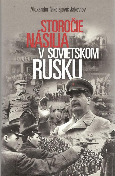 Jakovlev Alexander Nikolajevič, Storočie násilia v sovietskom Rusku