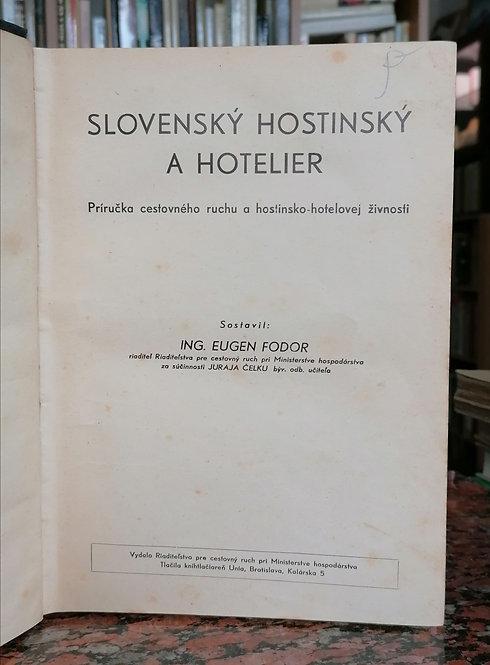 Fodor Eugen, Slovenský hostinský a hotelier