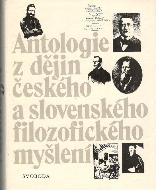 Antologie z dějín českého a slovenského filozofického myšlení do roku 1848