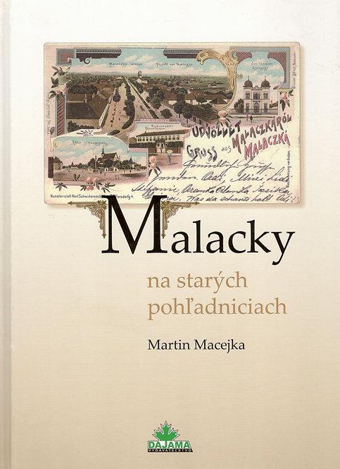 Macejka Martin, Malacky na starých pohľadniciach