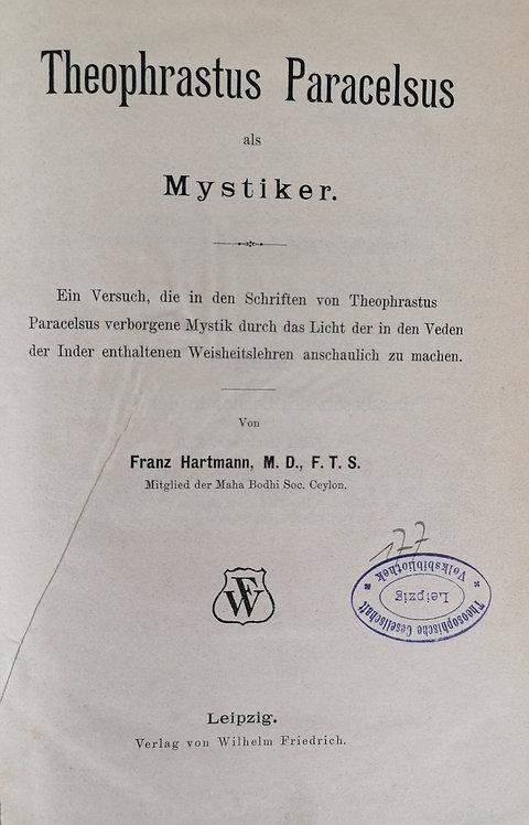Hartmann Franz, Theophrastus Paracelsus als Mystiker
