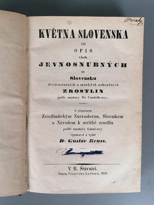 Reuss Gustáv, Května Slovenska čili Opis všech jevnosnubných na Slovensku