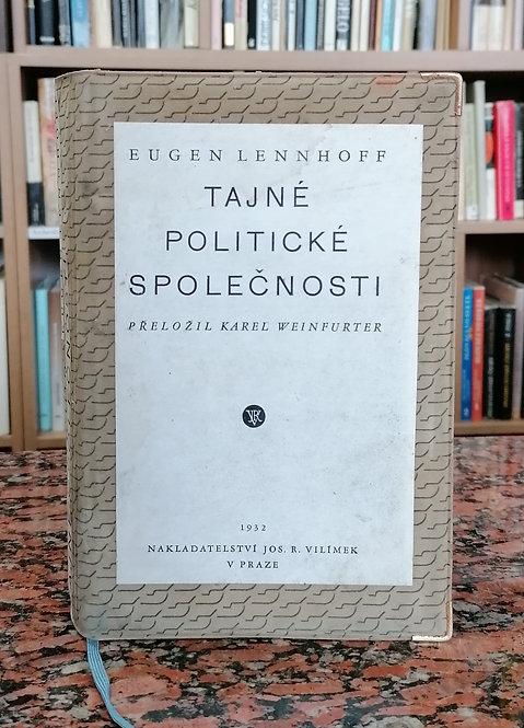 Lennhoff Eugen, Tajné politické spoločnosti