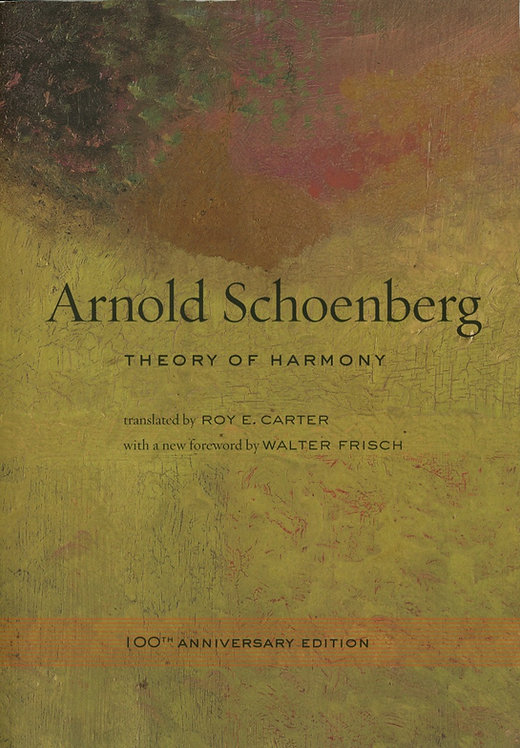 Arnold Schoenberg. Theory of Harmony