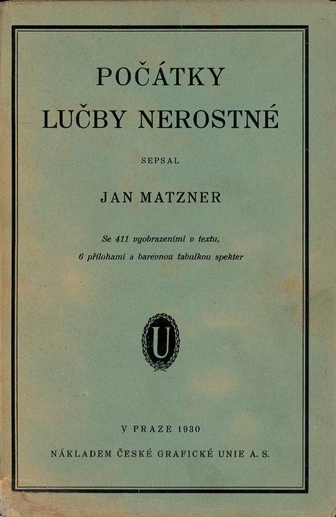 Matzner Jan, Počátky lučby nerostné
