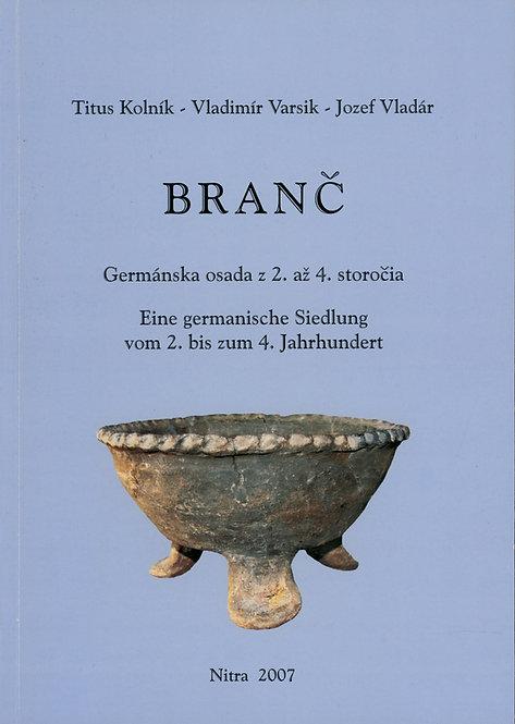 Kolník T. - Varsik V. - Vladár J., Branč