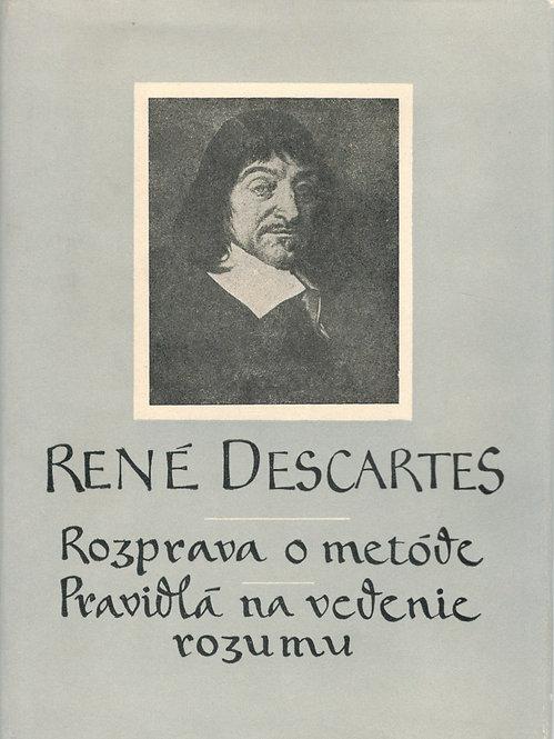 Descartes René, Rozprava o metóde. Pravidlá na vedenie rozumu